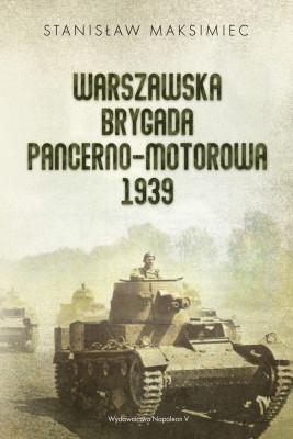 okładka Warszawska Brygada Pancerno-Motorowa 1939, Ebook | Maksimiec Stanisław