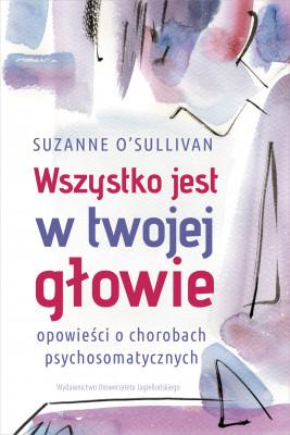 okładka Wszystko jest w twojej głowie, Ebook   O'Sullivan Suzanne