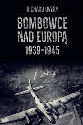 okładka Bombowce nad Europą 1939-1945, Ebook | Overy Richard