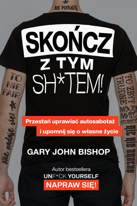 okładka Skończ z tym sh*tem!ebook   EPUB, MOBI   Olga Siara, Gary John Bishop