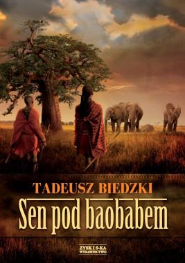 okładka Sen pod baobabem, Ebook   Tadeusz Biedzki