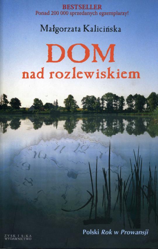okładka Dom nad rozlewiskiemebook | EPUB, MOBI | Małgorzata Kalicińska