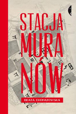 okładka Stacja Muranów, Ebook | Beata Chomątowska