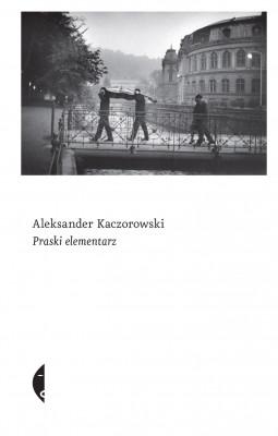 okładka Praski elementarz, Ebook   Aleksander Kaczorowski