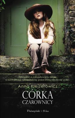 okładka Córka czarownicy, Ebook | Anna Klejzerowicz