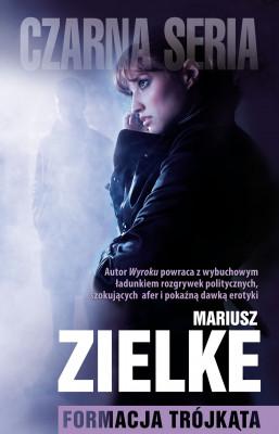 okładka Formacja trójkąta, Ebook | Mariusz Zielke