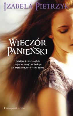okładka Wieczór panieński, Ebook | Izabela Pietrzyk
