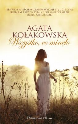 okładka Wszystko co minęło, Ebook | Agata Kołakowska