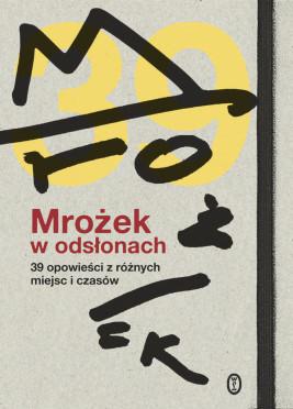 okładka Mrożek w odsłonach. 39 opowieści z różnych miejsc i czasów, Ebook | autor zbiorowy