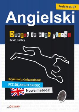 okładka Angielski kryminał z ćwiczeniami Danger in high places, Ebook | Kevin Hadley