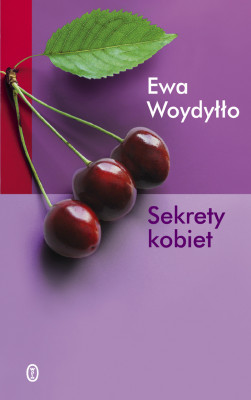okładka Sekrety kobiet, Ebook | Ewa Woydyłło