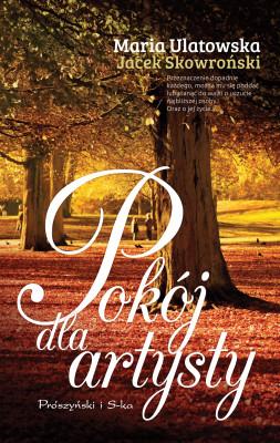 okładka Pokój dla artysty, Ebook | Maria Ulatowska, Jacek Skowroński