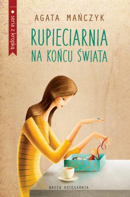 okładka Rupieciarnia na końcu świata, Ebook | Agata Mańczyk