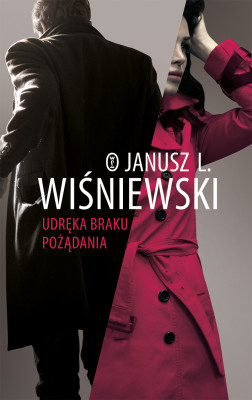 okładka Udręka braku pożądania, Ebook   Janusz Leon Wiśniewski