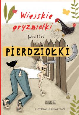 okładka Wiejskie gryzmołki Pana Pierdziołki DODRUK, Ebook | Jan Grzegorczyk, Tadeusz Zysk