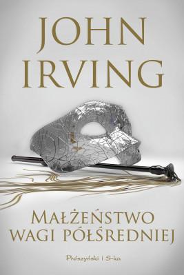 okładka Małżeństwo wagi półśredniej, Ebook | John Irving