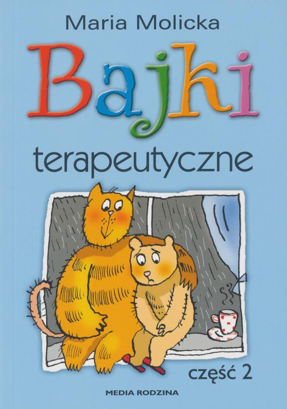 okładka Bajki terapeutyczne. Część 2ebook | EPUB, MOBI | Maria Molicka