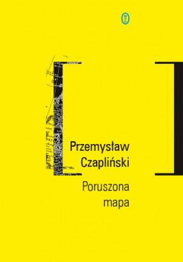 okładka Poruszona mapa, Ebook | Przemysław Czapliński