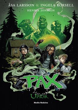 okładka Pax. Tom 5. Upiór, Ebook | Asa Larsson, Ingela Korsell, Henrik Jonsson