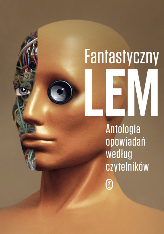 okładka Fantastyczny Lem. Antologia opowiadań według czytelnikówebook | EPUB, MOBI | Stanisław Lem