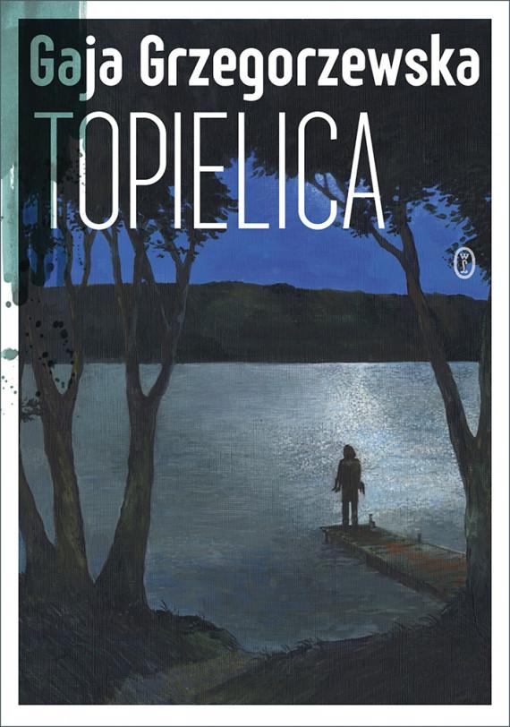 okładka Topielicaebook   EPUB, MOBI   Gaja Grzegorzewska