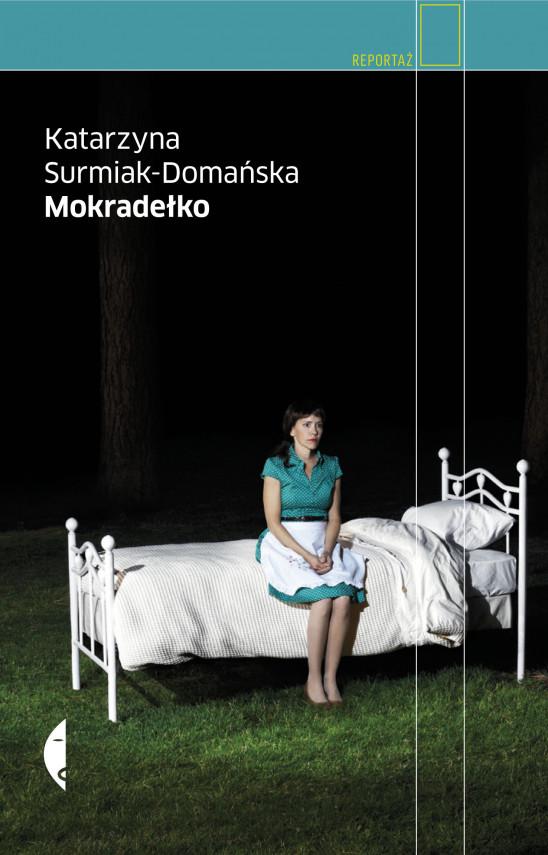 okładka Mokradełkoebook | EPUB, MOBI | Katarzyna Surmiak-Domańska, Agnieszka Pasierska