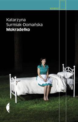 okładka Mokradełko, Ebook | Katarzyna Surmiak-Domańska