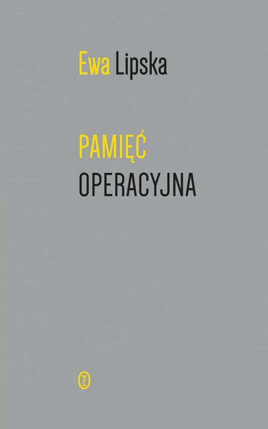 okładka Pamięć operacyjnaebook   EPUB, MOBI   Ewa Lipska