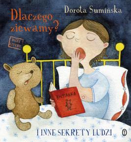 okładka Dlaczego ziewamy?. I inne sekrety ludzi, Ebook | Dorota Sumińska