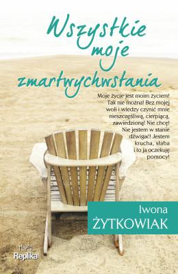 okładka Wszystkie moje zmartwychwstania, Ebook | Iwona Żytkowiak