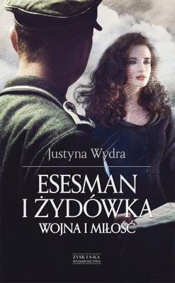 okładka Esesman i Żydówka DODRUK, Ebook   Justyna Wydra