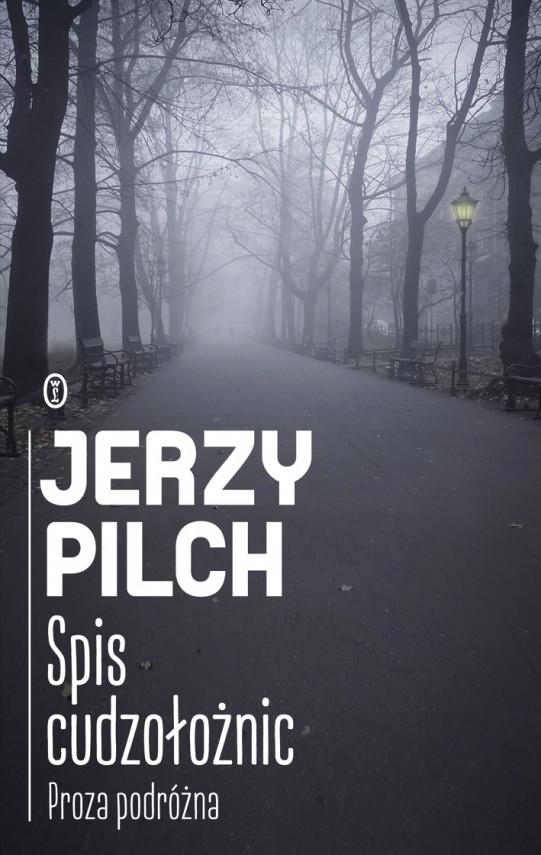 okładka Spis cudzołożnic. Proza podróżnaebook | EPUB, MOBI | Jerzy Pilch