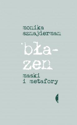 okładka Błazen. Maski i metafory, Ebook | Monika Sznajderman
