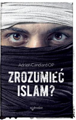 okładka Zrozumieć islam?, Ebook | Adrien Candiard