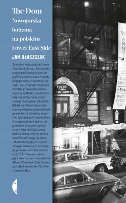 okładka The Dom. Nowojorska bohema na polskim Lower East Side, Ebook | Jan Błaszczak