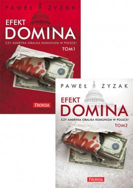 okładka Efekt domina. Czy Ameryka obaliła komunizm w Polsce?, Ebook | Paweł Zyzak