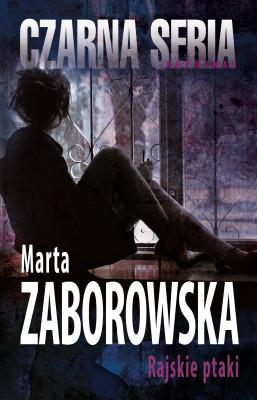 okładka Rajskie ptaki, Ebook | Marta Zaborowska