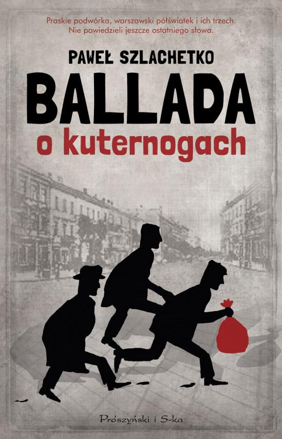 okładka Ballada o kuternogachebook | EPUB, MOBI | Paweł Szlachetko