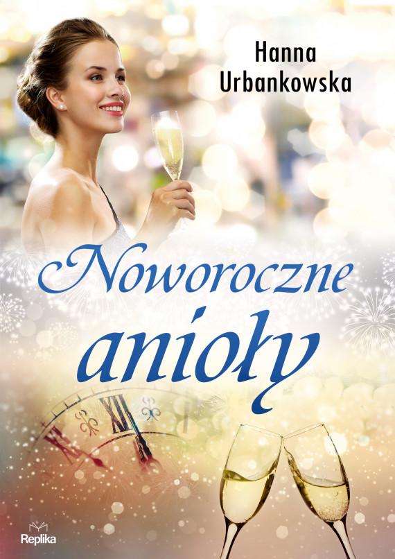okładka Noworoczne aniołyebook   EPUB, MOBI   Magdalena Kawka, Hanna Urbankowska