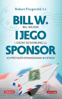 okładka Bill W. i jego sponsor, Ebook | Robert Fitzgerald