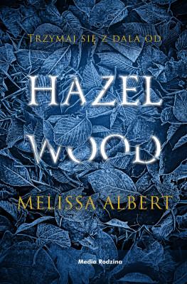 okładka Hazel Wood, Ebook   Melissa Albert