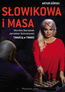 okładka Słowikowa i Masa. Twarzą w twarz, Ebook | Artur Górski