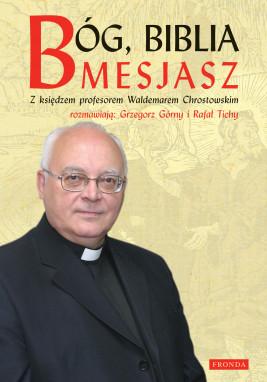 okładka Bóg, Biblia, Mesjasz, Ebook | prof Waldemar Chrostowski