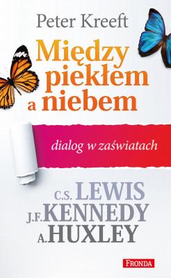 okładka Między piekłem a niebem dialog w zaświatach, Ebook   Peter Kreeft