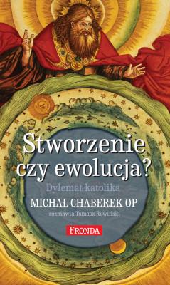 okładka Stworzenie czy ewolucja?. Dylemat katolika, Ebook | Tomasz Rowiński, Michał Chaberek