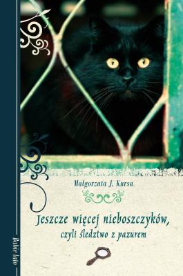 okładka Jeszcze więcej nieboszczyków, czyli śledztwo z pazurem, Ebook | Małgorzata J. Kursa