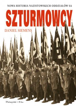okładka Szturmowcy. Nowa historia nazistowskich oddziałów SA, Ebook | Daniel Siemens