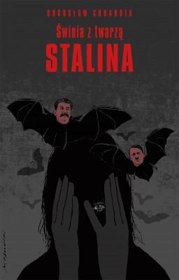 okładka Świnia z twarzą Stalina, Ebook | Bogusław Chrabota