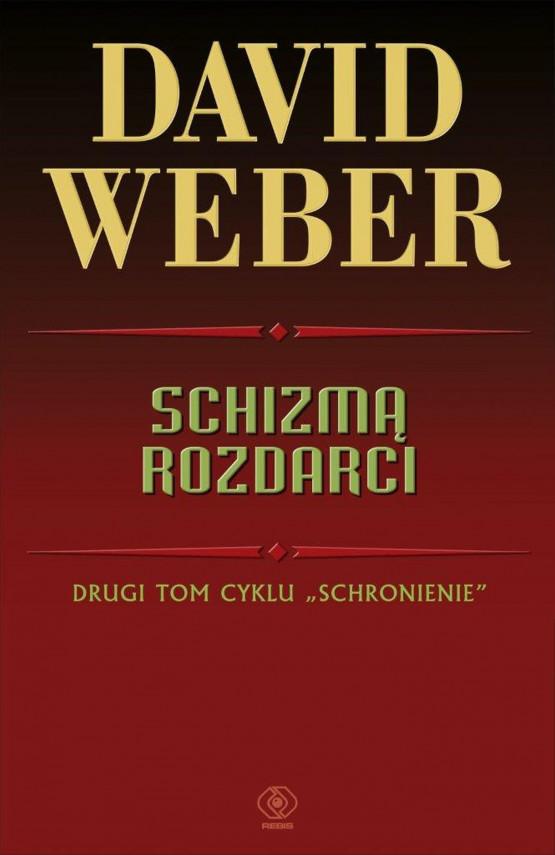 okładka Schizmą rozdarciebook | EPUB, MOBI | David Weber, Robert Szmidt, Urszula Gardner, Jacek Pietrzyński