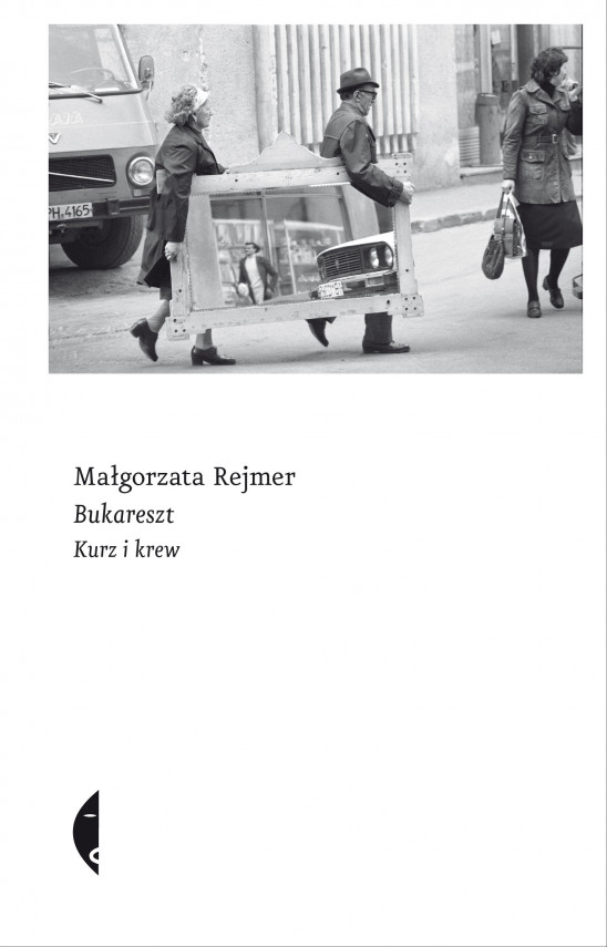 okładka Bukareszt. Kurz i krewebook | EPUB, MOBI | Małgorzata Rejmer